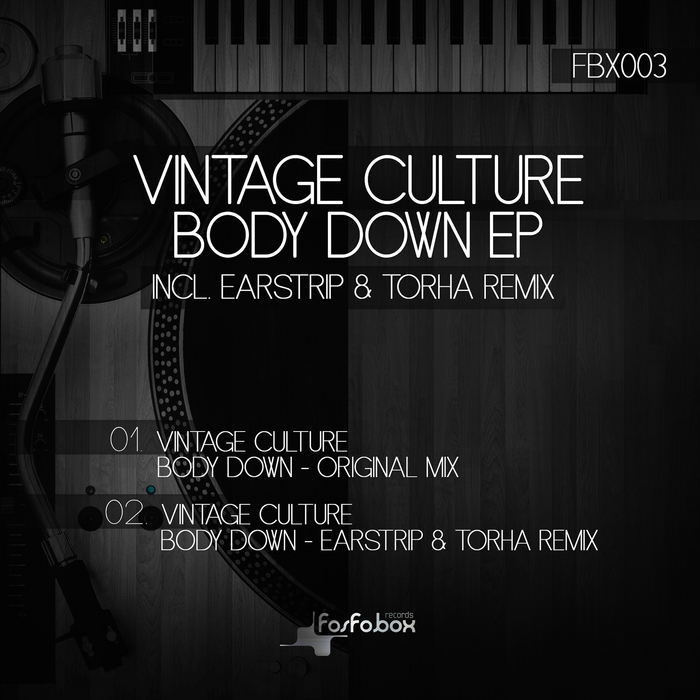 VINTAGE CULTURE - Body Down EP