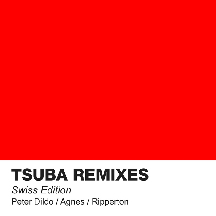 AURAL DISTORTION/DYED SOUNDOROM/KEVIN GRIFFITHS/HUXLEY - Tsuba Remixes Swiss Edition