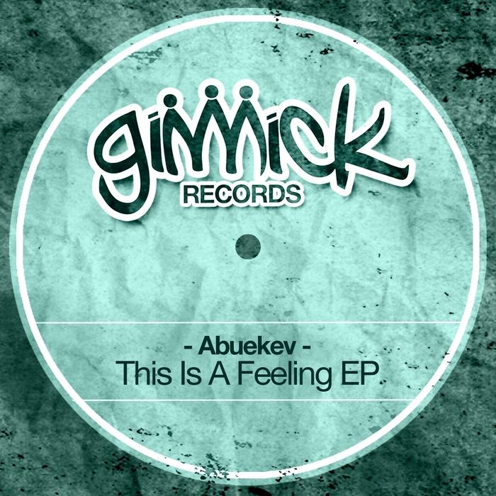 ABUEKEV - This Is A Feeling EP