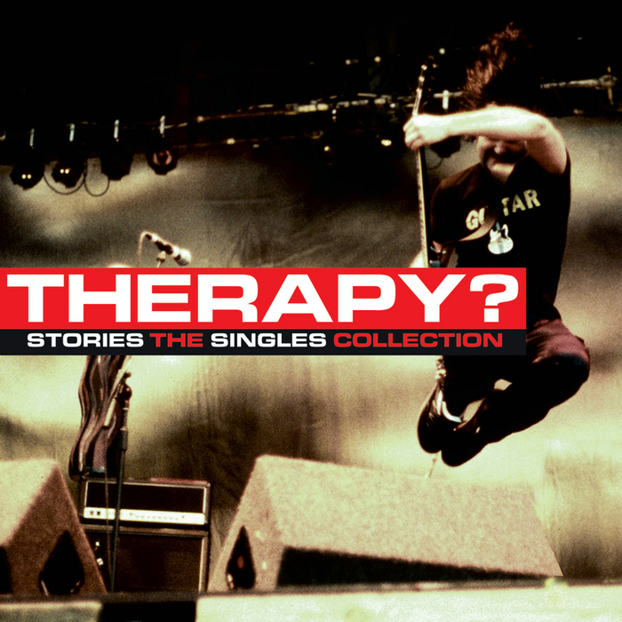 THERAPY? - Stories: The Singles Collection