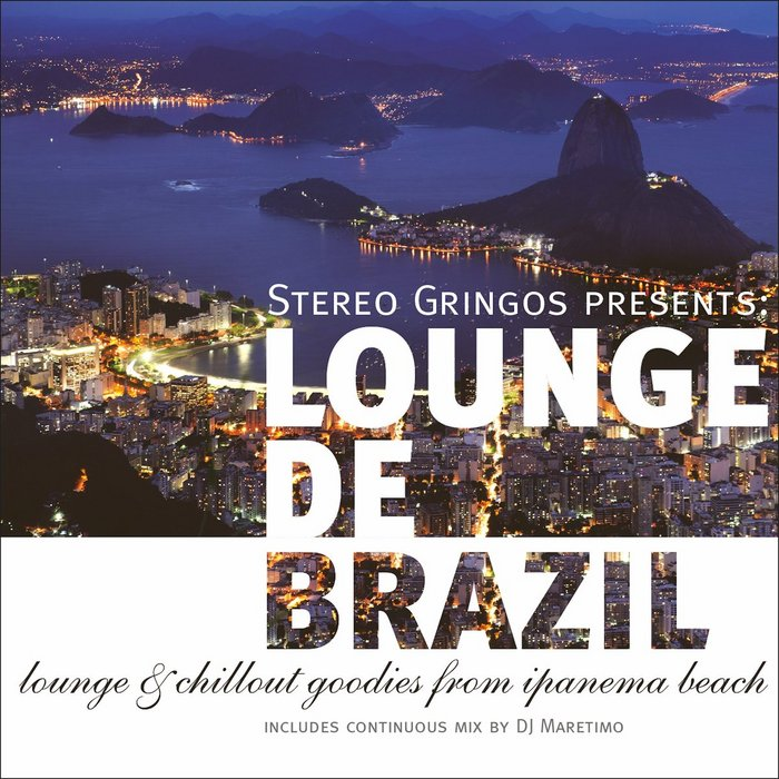 VARIOUS - Lounge De Brazil: Lounge & Chill Goodies From Ipanema Beach