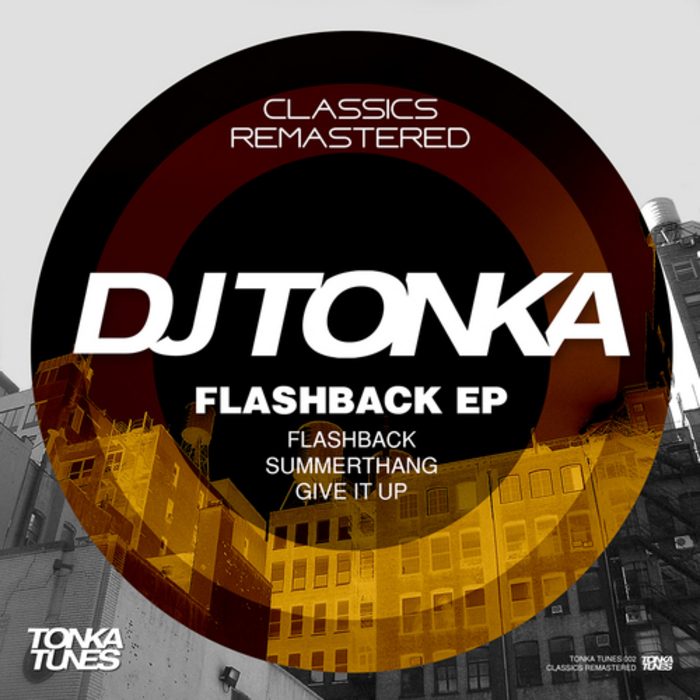 DJ TONKA - Flashback EP