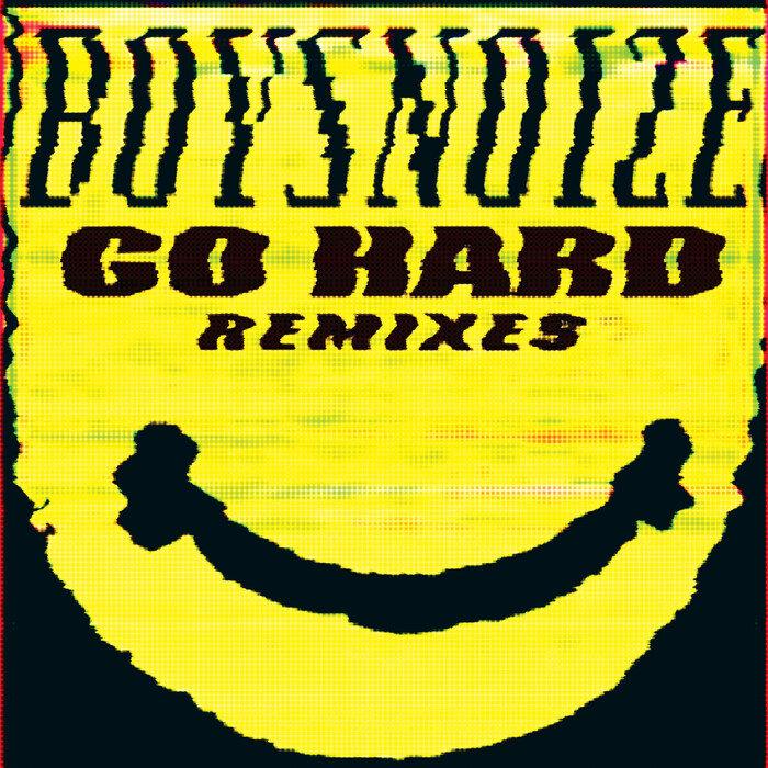 BOYS NOIZE - Go Hard Remixes