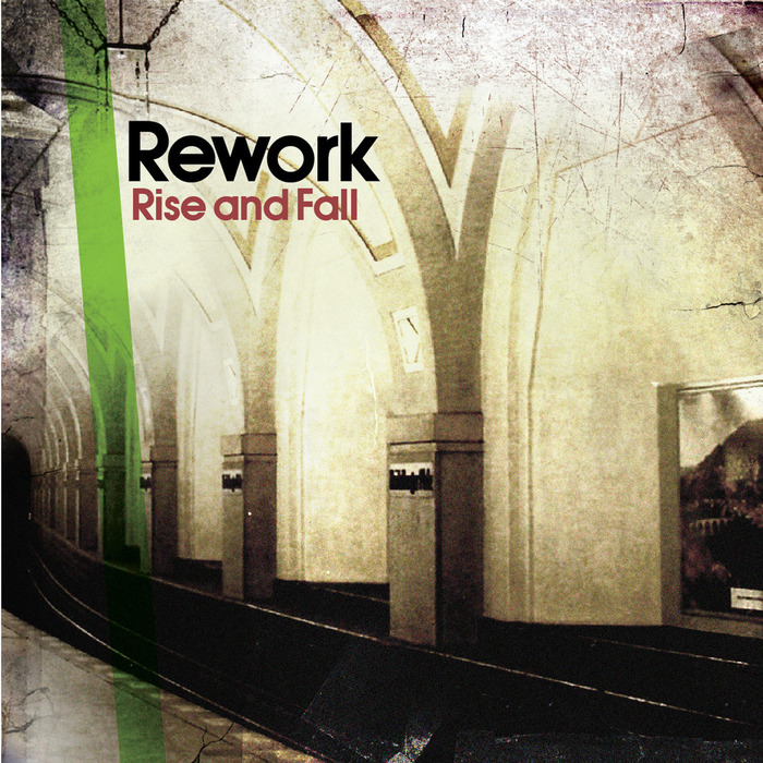 REWORK - Rise And Fall