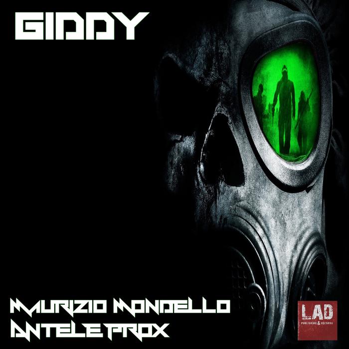 PROX, Antele/MAURIZIO MONDELLO - Giddy