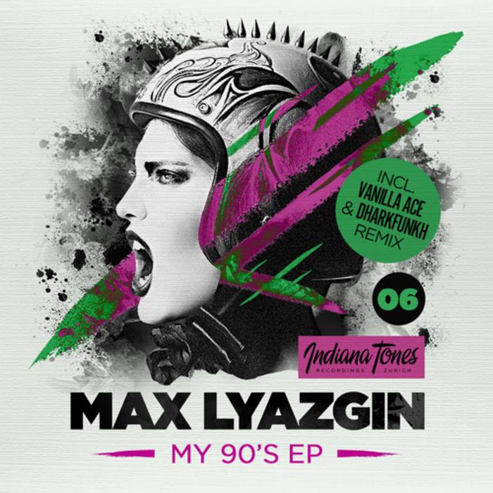 LYAZGIN, Max - My 90's