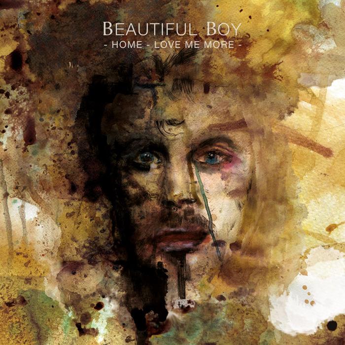BEAUTIFUL BOY - Home/Love Me More