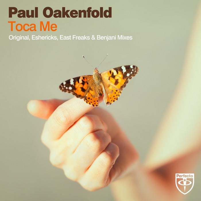 OAKENFOLD, Paul - Toca Me