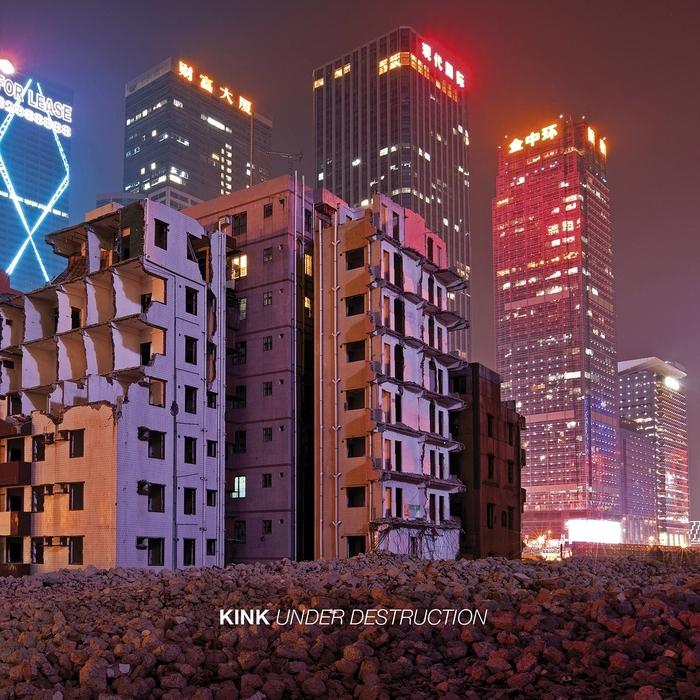 KINK - Under Destruction