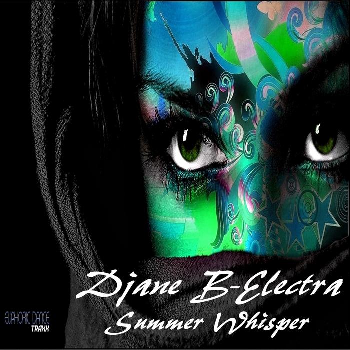 B ELECTRA, Djane - Summer Whisper