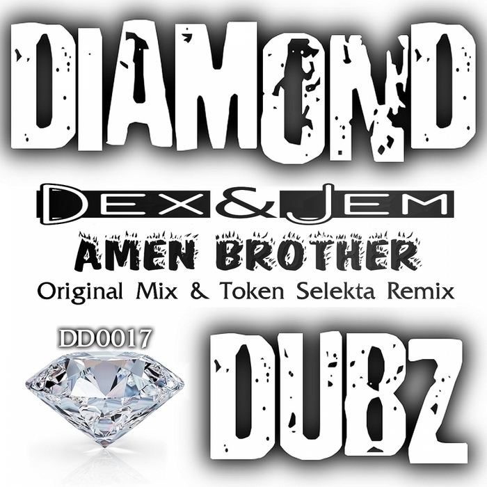 DEX & JEM - Amen Brother