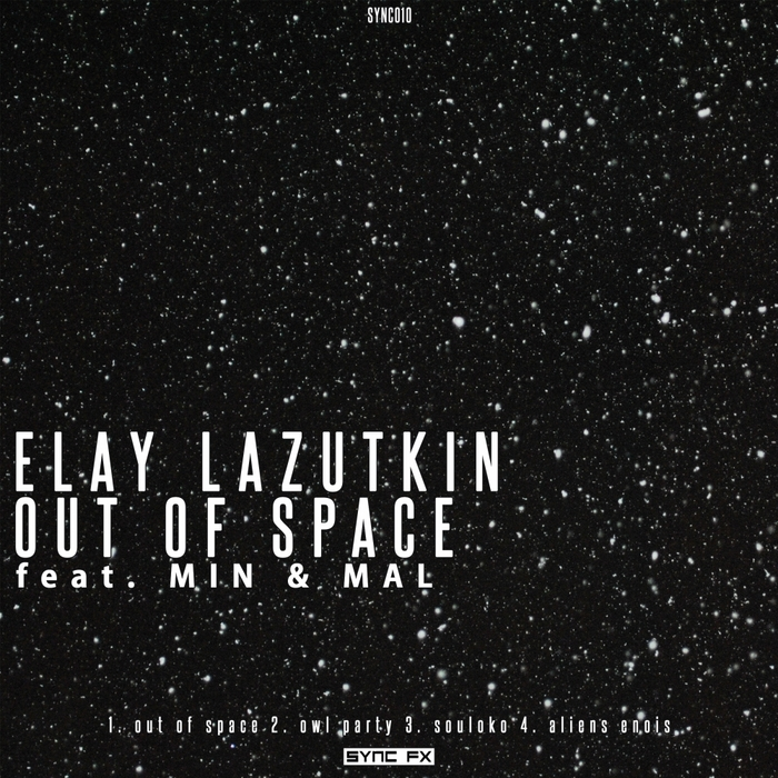 ELAY LAZUTKIN - Out Of Space
