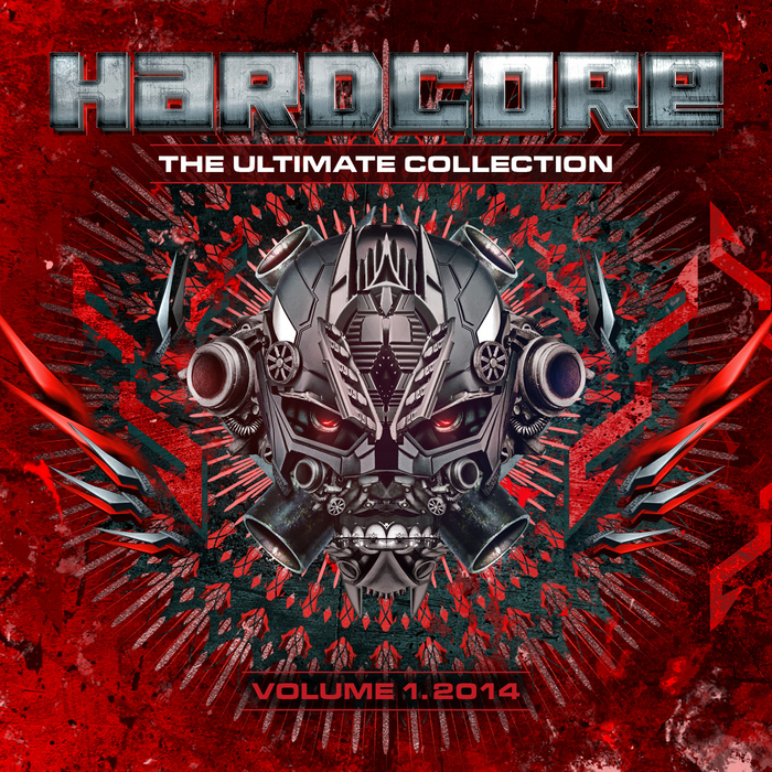 VARIOUS - Hardcore The Ultimate Collection Vol 1 2014