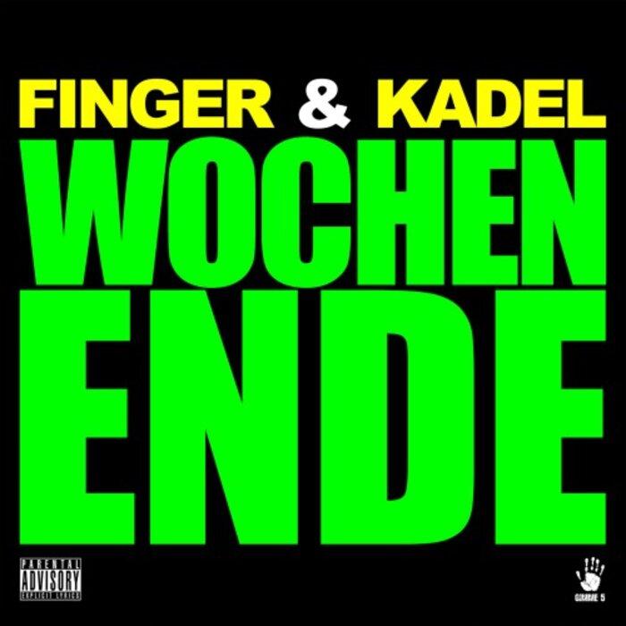 FINGER/KADEL - Wochenende