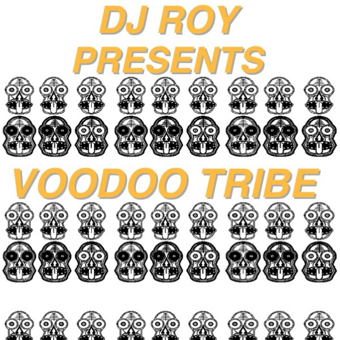 DJ ROY - Voodoo Tribe