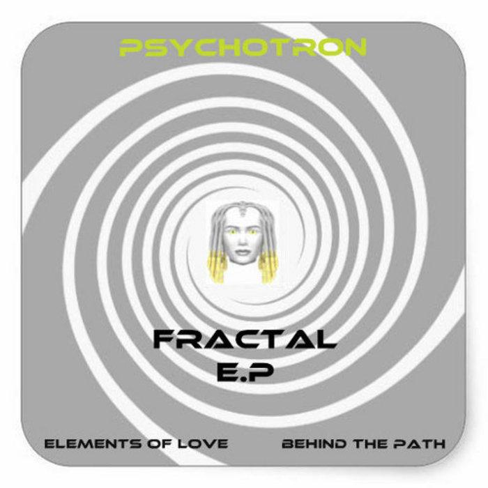 PSYCHOTRON - Fractal EP