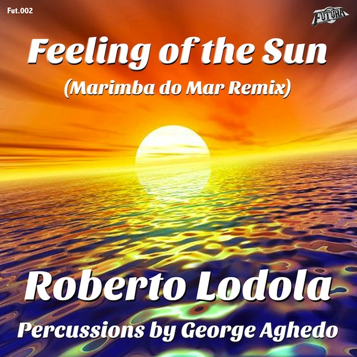 LODOLA, Roberto - Feeling Of The Sun