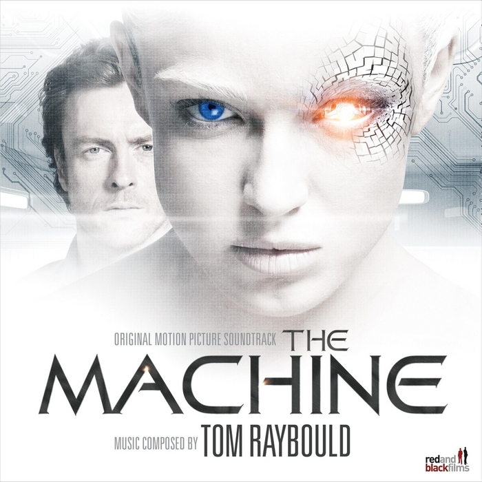 RAYBOULD, Tom - The Machine (Original Motion Picture Soundtrack)