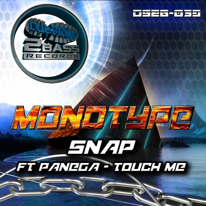 MONOTYPE - Snap/Touch Me