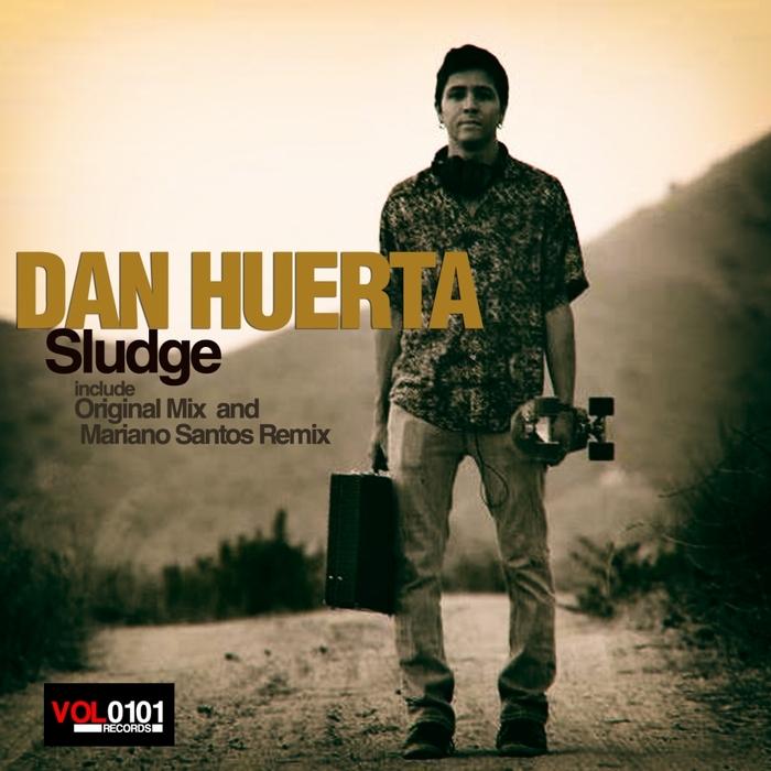 HUERTA, Dan - Sludge