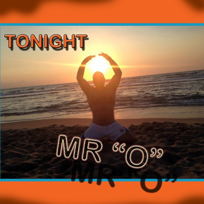 MR O feat C OLIVA - Tonight (Extended Love Mix)