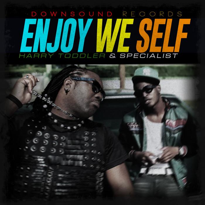 TODDLER, Harry/SPECIALIST - Enjoy We Self