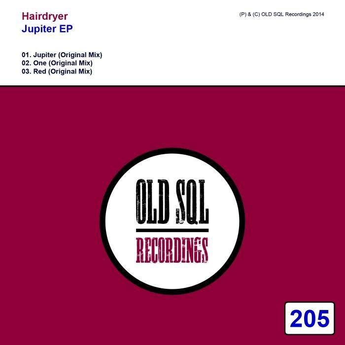 HAIRDRYER - Jupiter EP