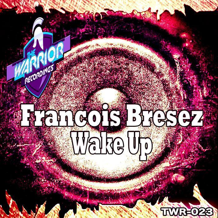 BRESEZ, Francois - Wake Up