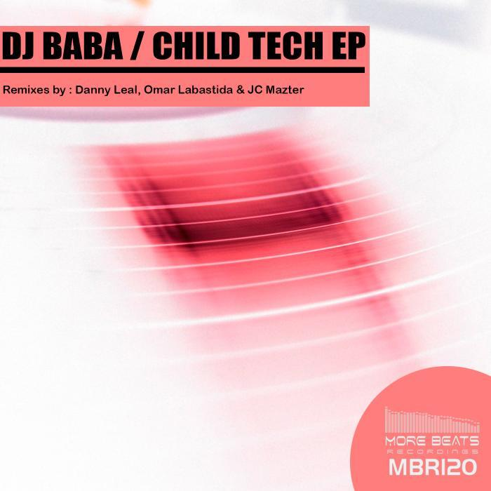 DJ BABA - Child Tech EP