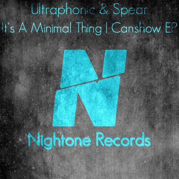 ULTRAPHONIC/SPEAR - It's A Minimal Thing/Canshow EP