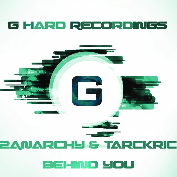 2ANARCHY/TARCKRIC - Behind You