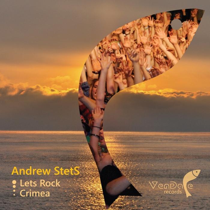 STETS, Andrew - Lets Rock/Crimea