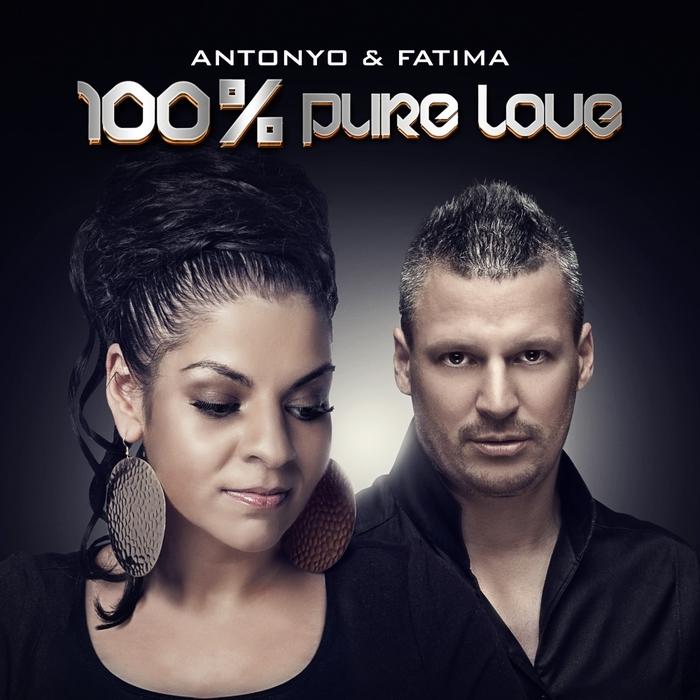ANTONYO/FATIMA - 100% Pure Love