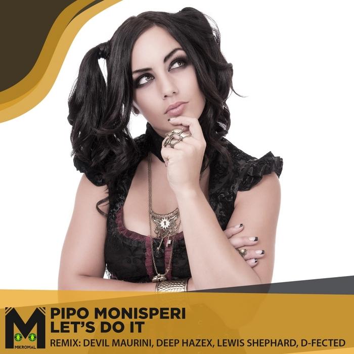 MONISPERI, Pipo - Let's Do It