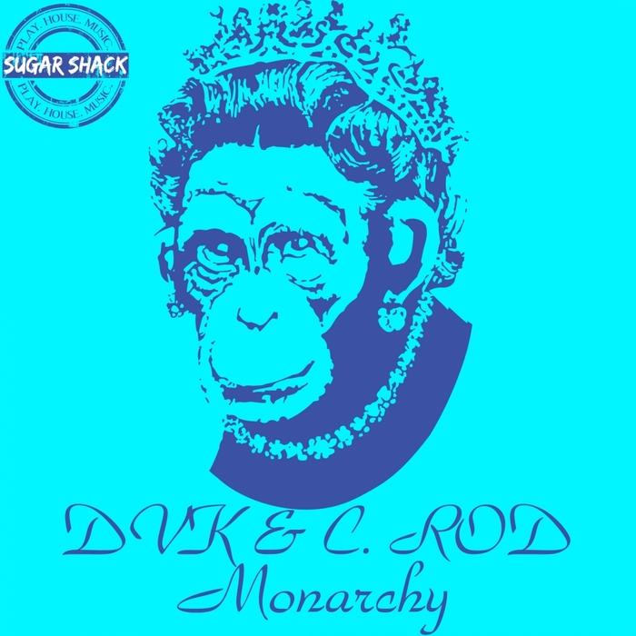 DVK/C ROD - Monarchy