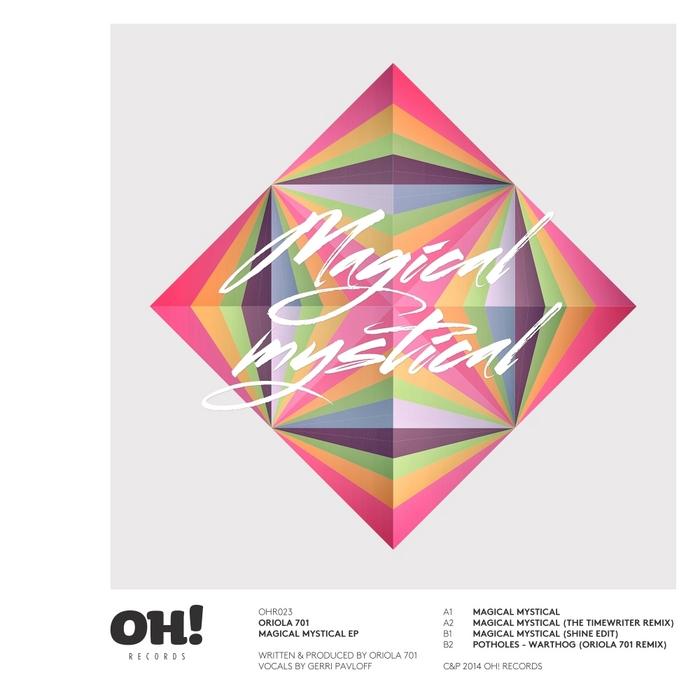 ORIOLA 701 - Magical Mystical