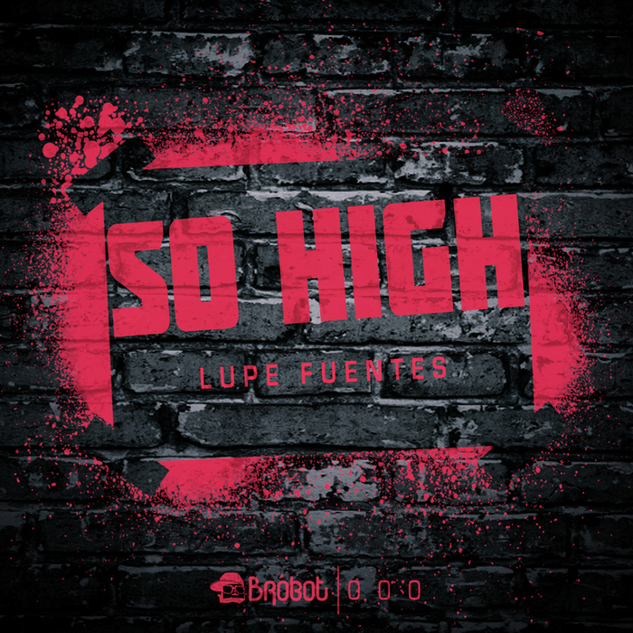 FUENTES, Lupe - So High