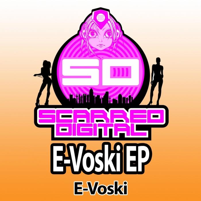 E VOSKI - E Voski EP
