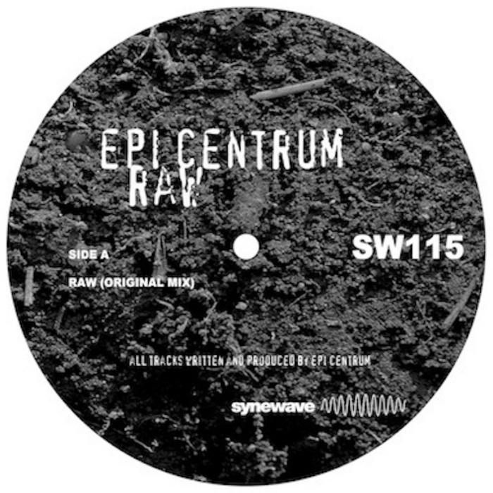 EPI CENTRUM - Raw EP