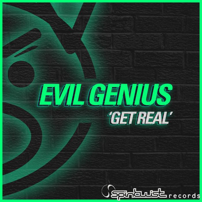 EVIL GENIUS - Get Real