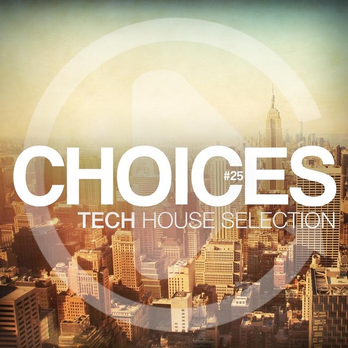 VARIOUS - Choices Vol 25