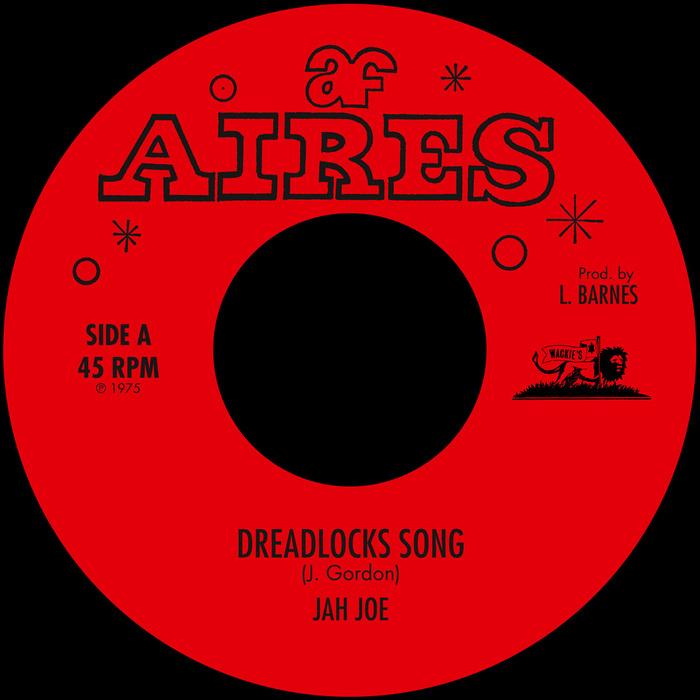 JAH JOE - Dreadlocks Song
