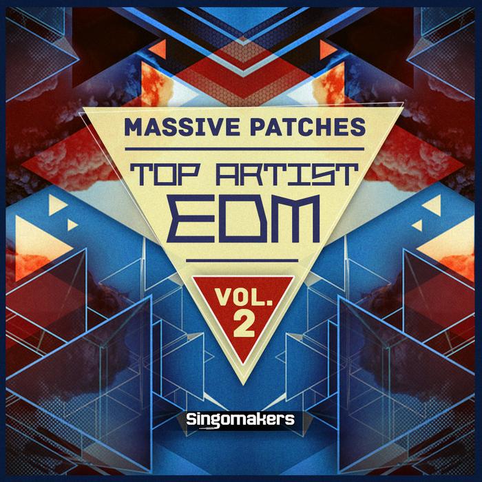 SINGOMAKERS - Top Artist EDM Massive Patches Vol 2 (Sample Pack Massive Presets)