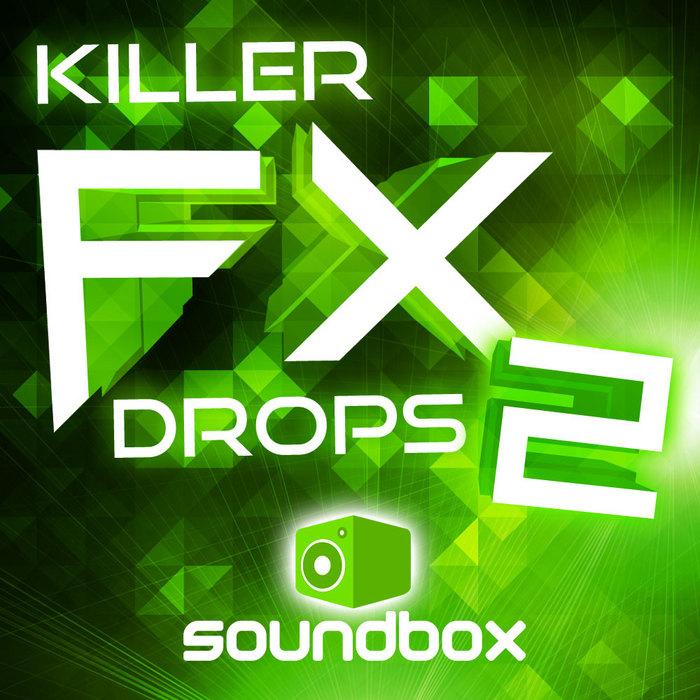 SOUNDBOX - Killer FX Drops Vol 2 (Sample Pack WAV)