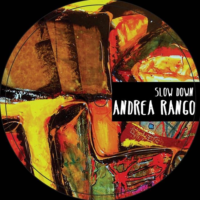 RANGO, Andrea - Slow Down