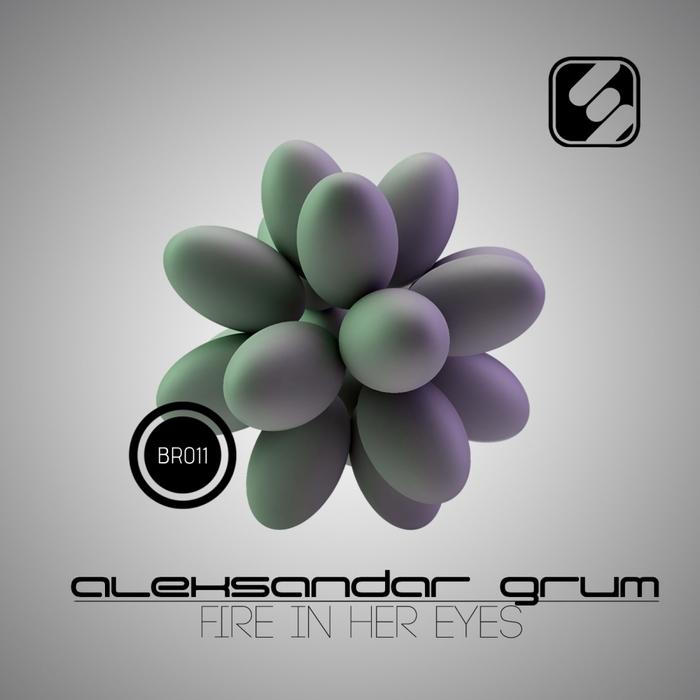 GRUM, Aleksandar - Fire In Her Eyes