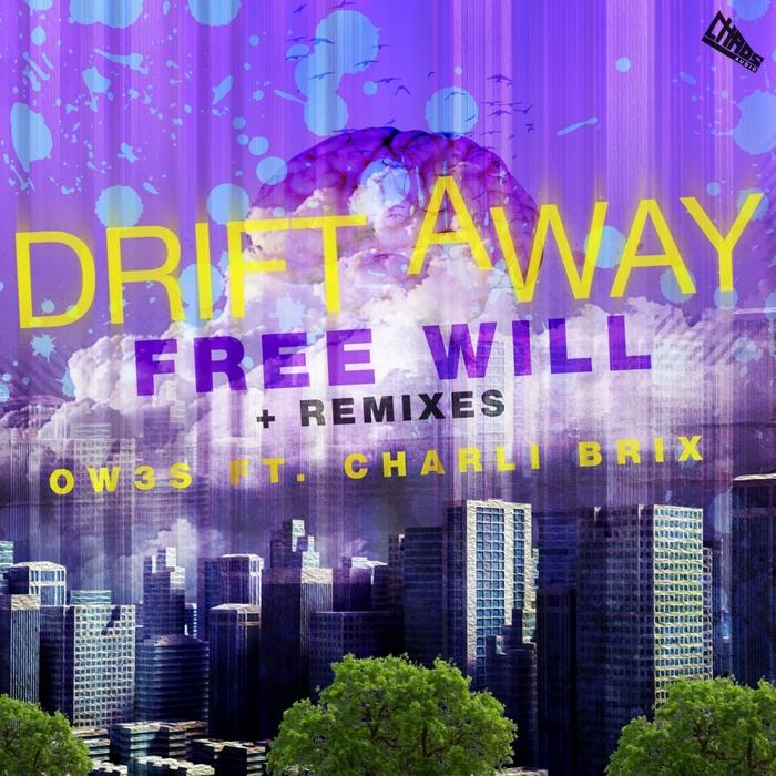 OW3S feat CHARLI BRIX - Drift Away EP