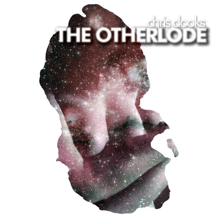 DOOKS, Chris - The Otherlode
