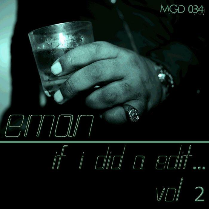 EMAN/WOOLIE BALLSAX/DOC LINK - If I Did A Edit Vol 2