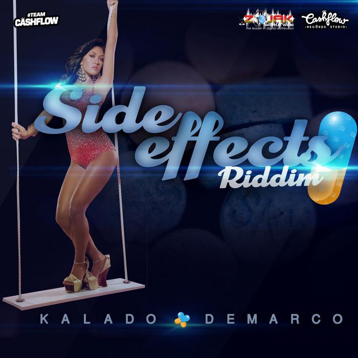 DEMARCO/KALADO/TEAM CASHFLOW - Side Effects Riddim